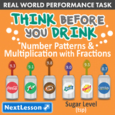Bundle G4 Patterns & Multiplication - Think Before You Drink Performance Task