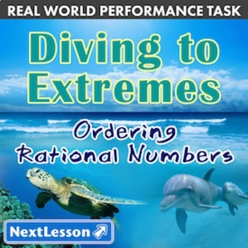 Bundle G6 Ordering Rational Numbers - 'Diving to Extremes' Performance Task