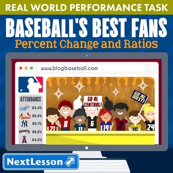 Performance Task – Percent Change & Ratios – Baseball's Best Fans – NL West