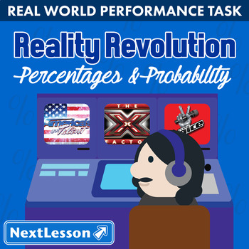 Performance Task – Percentages & Probability – Reality Revolution: X Factor
