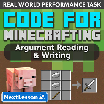 G7 Argument Reading & Writing - 'Code for Minecrafting' Performance Task