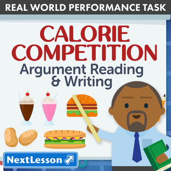 Bundle G6 Argument Reading & Writing - 'Calorie Competition' Performance Task
