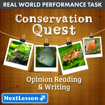 Performance Task – Persuasive Writing – Conservation Quest