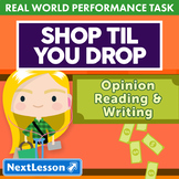 Bundle G5 Opinion Reading & Writing - 'Shop 'til You Drop' Performance Task