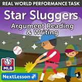 Bundle G7 Argument Reading & Writing - Star Sluggers Performance Task