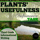 ELA Performance Task - Third Grade - Informative Writing (Plants' Usefulness)
