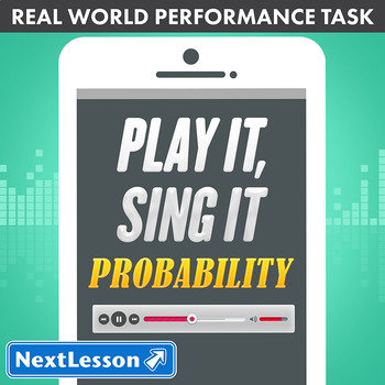 Performance Task – Probability – Play It, Sing It: Pop