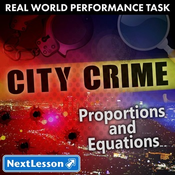 Performance Task – Proportions and Equations – City Crime
