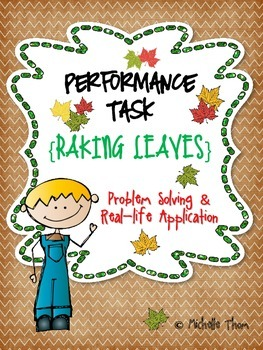 Performance Task {Raking Leaves}