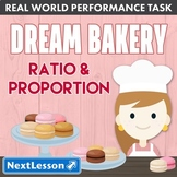 G6 Ratio & Proportion - 'Dream Bakery' Performance Task