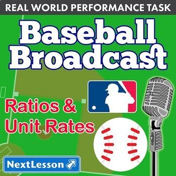 Bundle G6 Ratios & Unit Rates - 'Baseball Broadcast' Performance Task