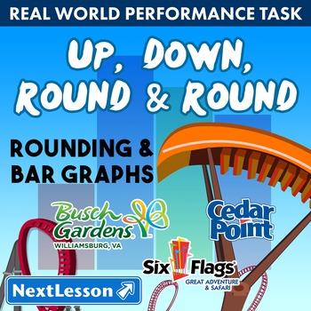 Performance Task - Rounding & Bar Graphs - Up, Down, Round & Round:Busch Gardens
