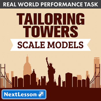 Performance Task – Scale Models – Tailoring Towers: New York