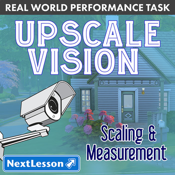 Performance Task - Scaling & Measurement - Upscale Vision