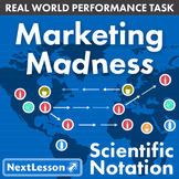 Bundle G8 Scientific Notation - Marketing Madness Performance Task