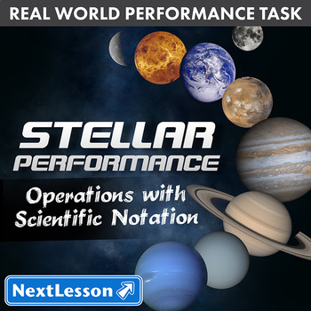 G8 Operations with Scientific Notation - 'Stellar Performance' Performance Task