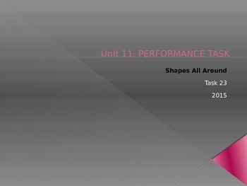 Performance Task: Shapes All Around