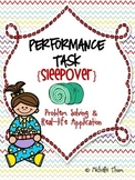 Performance Task {Sleepover}