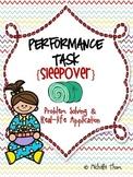 Performance Task {Sleepover}