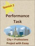 Performance Task Spanish Project Essay City + Professsions
