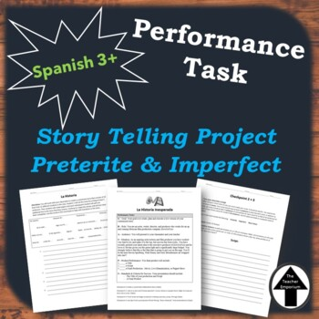 Performance Task Spanish Project Essay Skit Story Telling w/ Preterite Imperfect