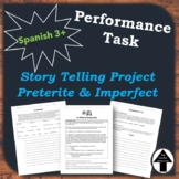 Spanish Group Project Story Telling Performance Task with Preterite + Imperfect