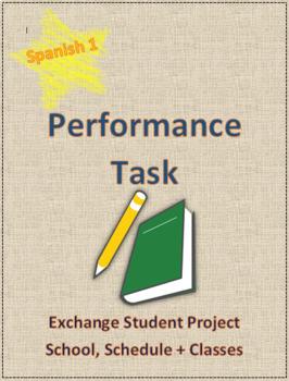 Performance Task Spanish Project Exchange Student School V