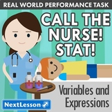 G7 Variables and Expressions - Call the Nurse! Stat! Performance Task