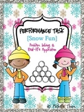 Performance Task {Snow Fun}