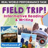 G6 Informative Reading & Writing - 'Field Trip' Performance Task