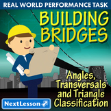 BUNDLE - Performance Tasks - Angles, Transversals & Triangle - Building Bridges