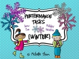 Performance Tasks Bundled {Winter}