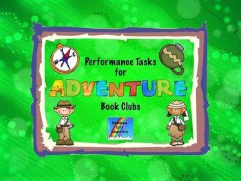Performance Tasks for Adventure Book Clubs