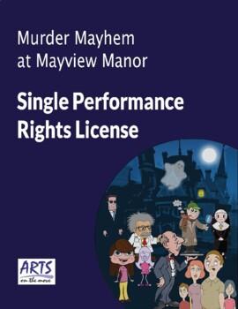 License for performing Murder Mayhem At Mayview Manor drama play script