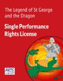 License for performing The Legend of St George and the Dragon drama play script