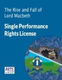 License for performing The Rise and Fall of Lord Macbeth drama play script