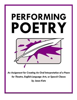 Performing Poetry: Creating an Oral Interpretation of a Poem