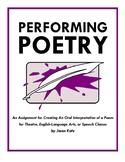 Performing Poetry: Creating an Oral Interpretation of a Poem