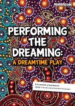 Performing the Dreaming: A Dreamtime Play
