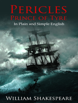 Pericles, Prince of Tyre In Plain and Simple English