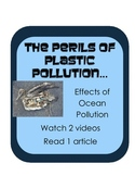 Perils of Plastic Pollution: 2 videos & nonfiction: effects of ocean pollution