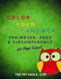 Perimeter, Area & Circumference Color Your Answer