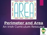 Perimeter & Area (Irish Curriculum Resource)