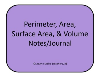 Perimeter, Area, Surface Area, and Volume Notes/Journal