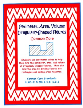 Perimeter, Area, Volume of Irregularly-Shaped Figures - Common Core