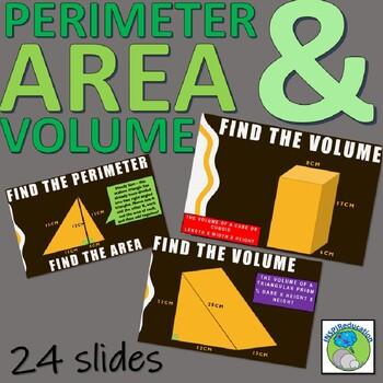 Perimeter, Area, Volume (squares, rectangles, triangles, cuboids and tri prisms)