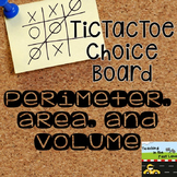 Perimeter, Area, and Volume TicTacToe Choice Board Extension Activities