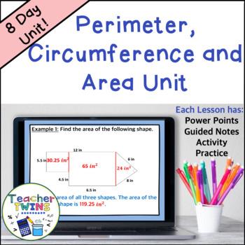 Perimeter, Circumference and Area Unit Common Core 7 G.4 & G.6
