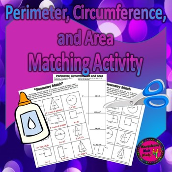 Perimeter, Circumference and Area Matching Activity