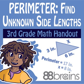 Perimeter: Find Unknown Side Lengths pgs. 20 & 21 (Common Core)